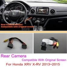 Для Honda XRV X-RV 2013 ~ 2015/RCA & Оригинальный Экран Совместимость/автомобильная Камера Заднего вида Комплектов/HD Резервное Копирование Обратный камера