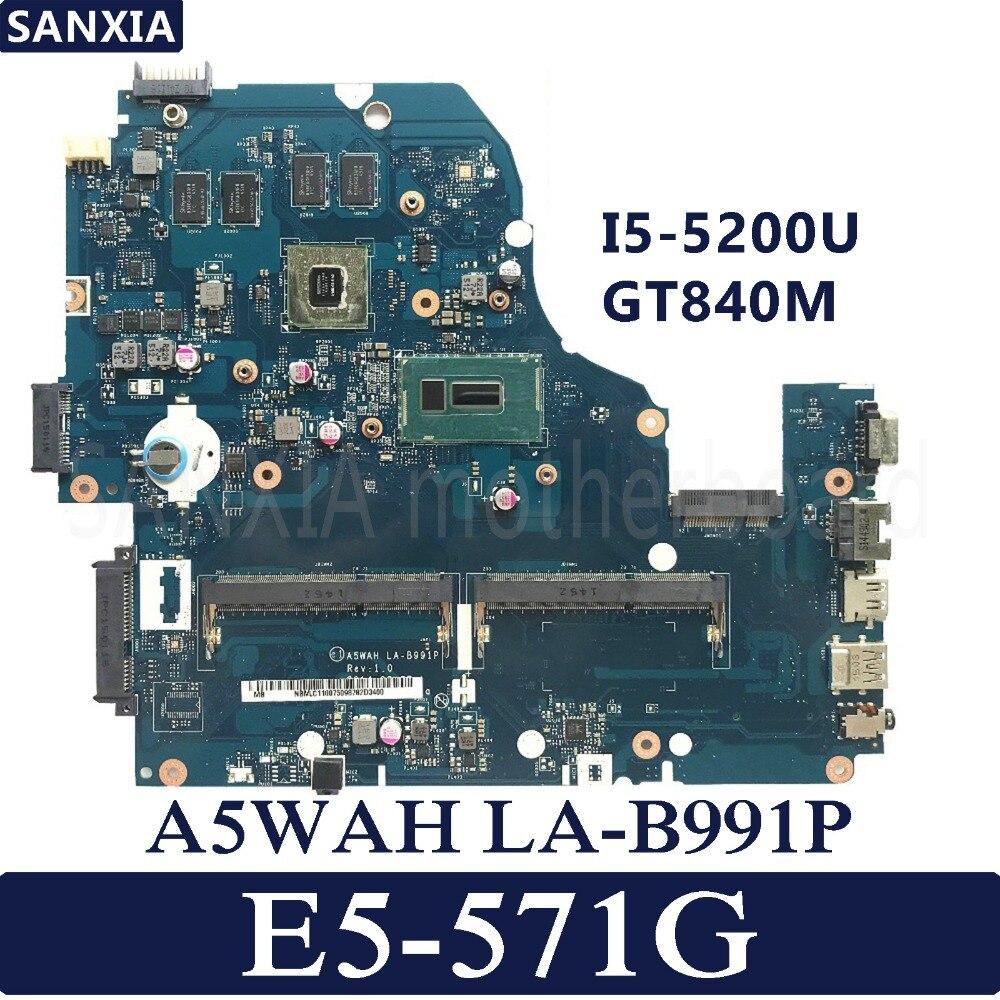 KEFU A5WAH LA-B991P REV: 1.0 mère D'ordinateur Portable pour Acer E5-571G E5-571 Test carte mère d'origine I5-5200U GT840M