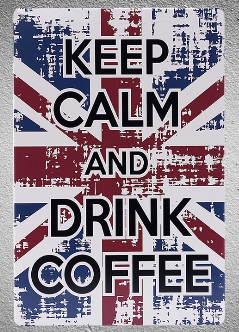 1 pc Keep calm and drink coffee UK Flag Cappuccino Americano Tin Plate Sign plaques Man cave vintage Shop store metal poster