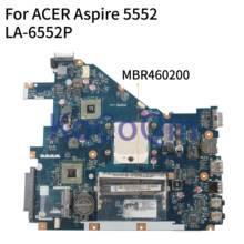 KoCoQin материнская плата для ноутбука ACER Aspire 5552 материнская плата PEW96 LA-6552P MBR4602001 AMD