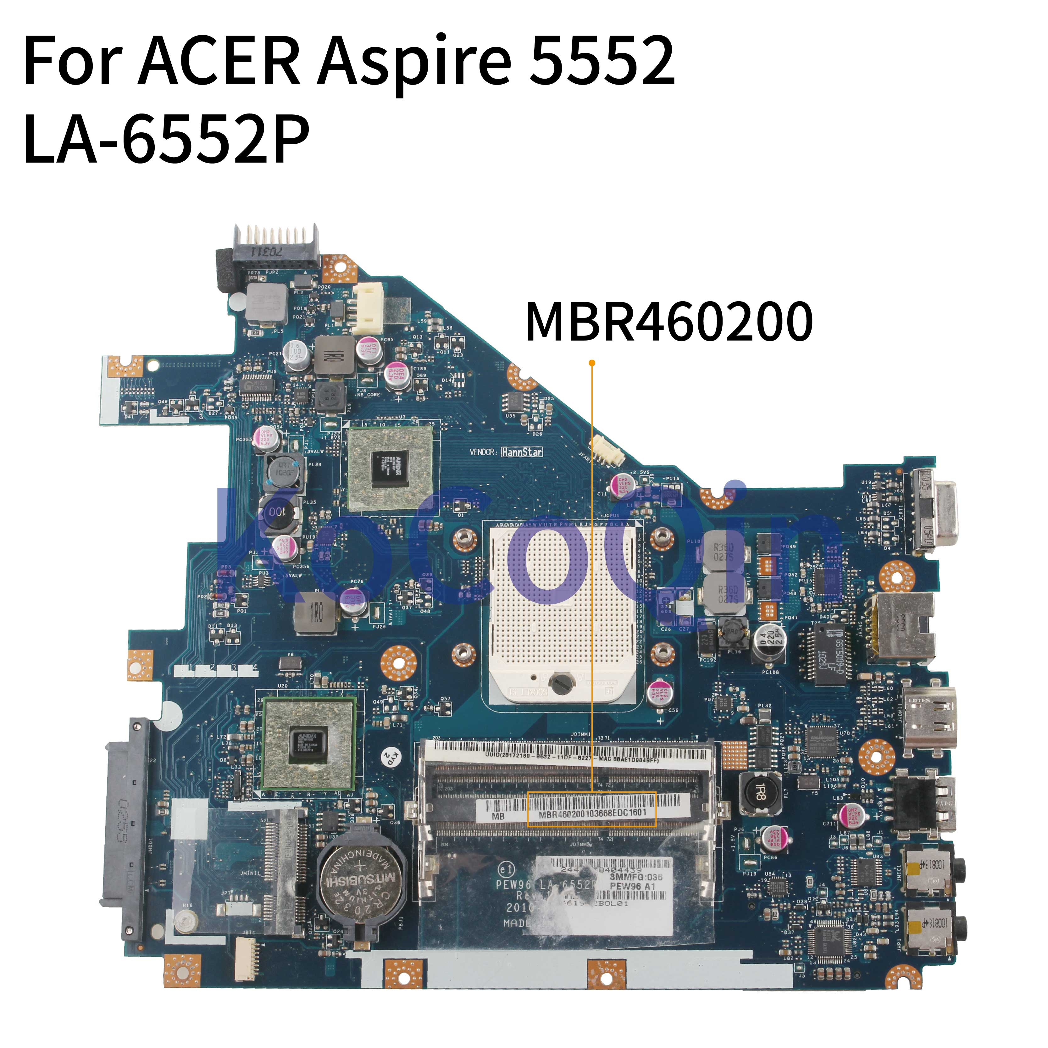 KoCoQin Laptop Motherboard For ACER Aspire 5552 Mainboard PEW96 LA-6552P MBR4602001 AMD