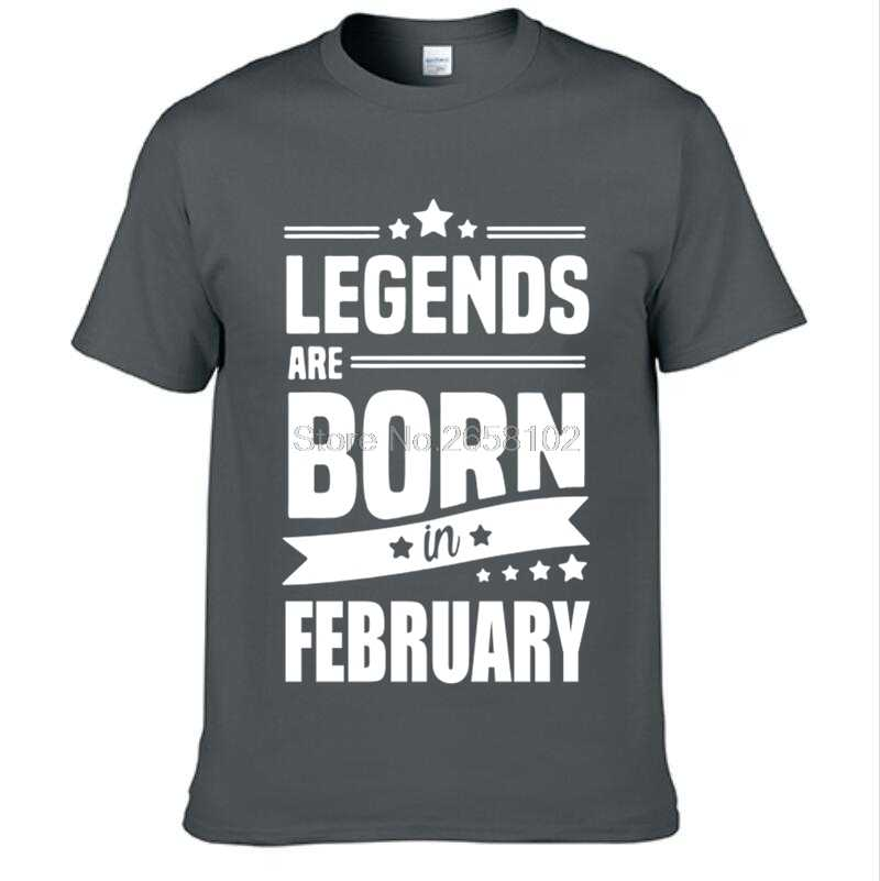 6256ea910 ... Legends Are Born In February Funny Birthday Gift Design Dad Brothers T- Shirt Novelty Men ...
