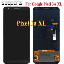 สำหรับ Google Pixel 3A จอแสดงผล LCD TOUCH Digitizer สำหรับ Google Pixel 3A XL จอแสดงผล LCD