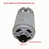 Good quality DC14.4V 16 teeth HC683LG DC gear motor used to repair BOSCH 3601JA5400 GSB14 2 LIelectric drill screw machine