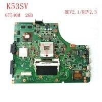 Free Shipping Original K53S X53S A53S K53SV REV 2 2 Laptop Motherboard MAIN BOARD GT540M USB