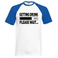 """Getting Drunk-Please Wait"" men's shirt"