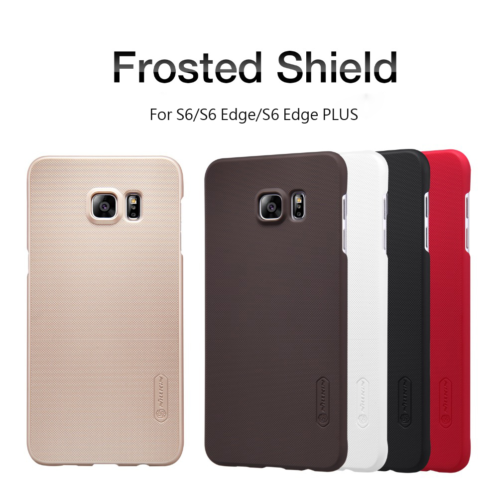 back cover case for Samsung Galaxy S6/S6 Edge/S6 Edge PLUS NILLKIN Super Frosted Shield case with free screen prote
