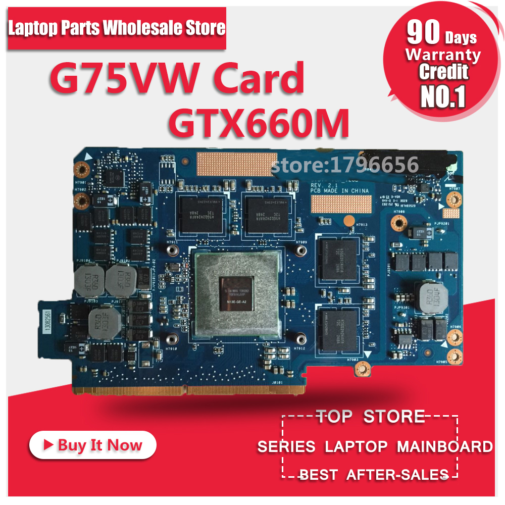 Hot sell graphic card for Asus G75VW G75 G75V G75VW GTX660M REV 2.1 VGA board N13E-GE-A2 Free Shipping n13e gsr a2 n13e gsr a2 bga 100