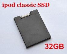 1.8 ZIF 32gb ssd Replace mk3008gal mk8022gah mk8009GAH MK1231GAL MK1634GAL Hard Disk Drive HDD For ipod classic