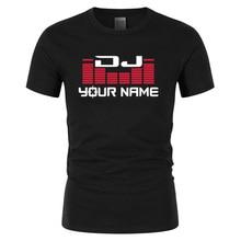 DJ ваше имя Мужская футболка с принтом на заказ Camiseta Hombre хип-хоп модная мужская хлопковая Повседневная футболка с коротким рукавом размера плюс