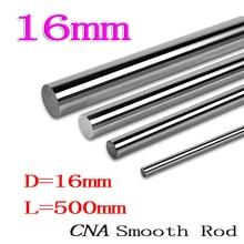 1pcs/lot 3D printer rod shaft WCS 16mm linear shaft L500mm chrome plated linear motion rail round rod shaft CNC parts SFC16