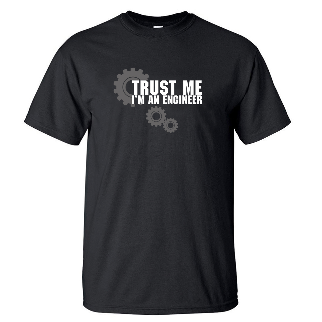 Trust Me I Am An Engineer Letter Print Science   T     Shirts   2018 Summer Arrival Men Tshirt High Quality Cotton Short Sleeve   T  -  Shirts