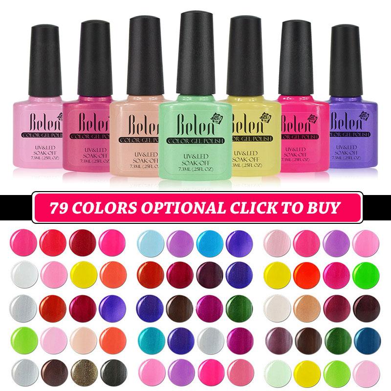 Belen 79 Colors UV Gel Nail Polish Semi Permanent 7.3ML Varnish Design Manicure LED Nails Art Hybrid Soak Off Varnish Lacquer