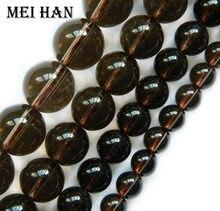 Meihan Frete grátis natural smoky quartz 6mm & 8mm & 10mm & 12 milímetros suave rodada solto contas para fazer jóias de design