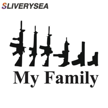 SLIVERYSEA My Family Gun Sticker Decal For Laptop Vehicle Car Truck Bumper Window Mirror Wall Decoration Styling
