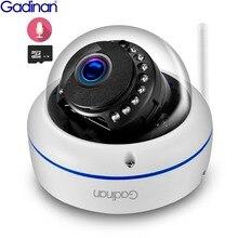 Gadinan WiFi Kamera kablosuz ip kamera 2MP 1080 P 1MP Dome Gece Görüş Vandalproof Ses Kayıt Max 128G TF Kart Yuvası yoosee