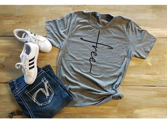 Freies quer shirt freies t-shirt kreuz in der tat glauben Christian inspirational frauen mode lustige slogan baumwolle tees kunst tops t shirt