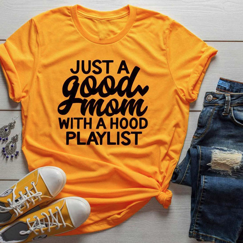 Just A Good Mom With Hood Playlist Letter Women T Shirt Summer Tops Short Sleeve Funny Tshirt Black White Tee Shirt Femme image