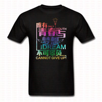 Chinese Letters Style T Shirt Only Youth And The Dream Cannot Give Up Brand Clothing Top