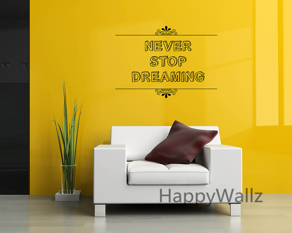 Motivational Quote Wall Sticker Never Stop Dreaming DIY ...