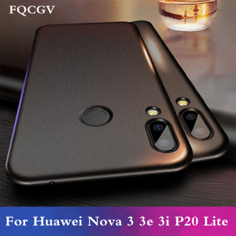 FQCGV Matte Soft case For Huawei Nova 3i case Nova 3E case
