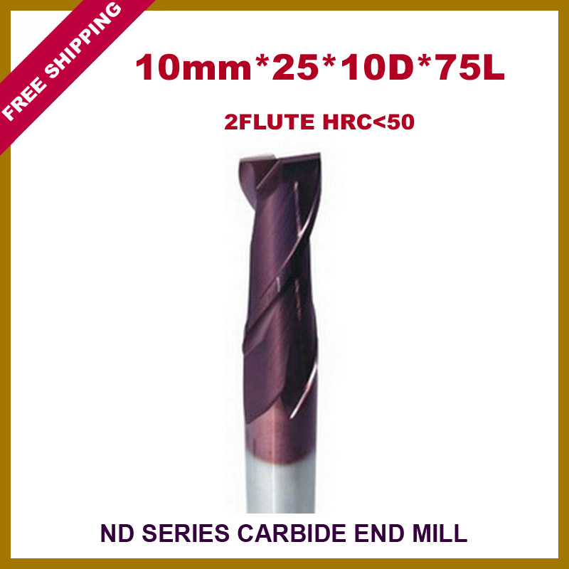 Free Shipping 2pcs 10mm*25*10D*75L*2F Carbide Square Flatted End Mill  HRC<50 With Coatting For CNC machine  цены