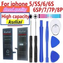 Kuliai Neue große kapazität lithium batterie für Apple iPhone 6S 6 7 5S 5 batterie ersatz eingebaute telefon batterie + kostenlose tools