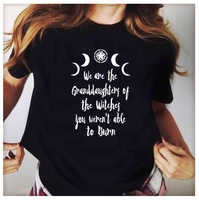 We Are The Granddaughters of The Witches Women Gothic Witchcraft Black T-Shirt Grunge Moon Shirt Summer Fashion Graphic Tees