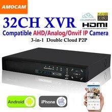 Новый 32CH супер xvr HD 1080 P Запись 3-в-1 4 * hdd порт DVR CCTV Рекордеры для видеонаблюдения HDMI для/AHD/аналоговый/Onvif IP Камера