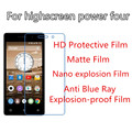 3pcs For highscreen power four New Design High Clear/Anti Blue Explosion-proof/Nano Explosion/Matte Film Screen Protector Hot