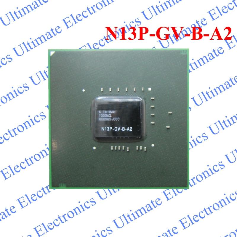 ELECYINGFO New N13P-GV-B-A2 N13P GV B A2 BGA chipELECYINGFO New N13P-GV-B-A2 N13P GV B A2 BGA chip