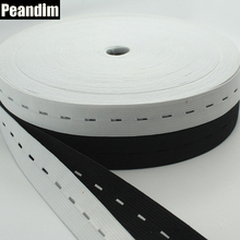 PEANDIM 30M Button Hole Knit Elastic Ribbon 20mm Wide For Craft DIY Sewing Accessories