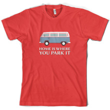 Home Is Where You Park It - Mens T-Shirt Camper Van 10 Colours Free UK P&P Mans Unique Cotton Short Sleeves O-Neck T Shirt