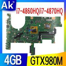 G751JY материнская плата для ноутбука ASUS G751JY G751JT G751JL G751J G751 Материнская плата ноутбука i7-4860HQ/i7-4870HQ GTX980M/4 ГБ