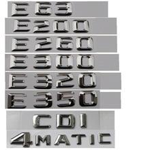 ABS Plastic Car Trunk Rear Letters Badge Emblem Decal Sticker for Mercedes Benz E Class E350 abs plastic car trunk rear letters badge emblem decal sticker for mercedes benz s class s63