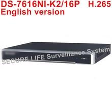 Auf lager DS-7616NI-K2/16 P Englisch version 4 Karat NVR 16ch mit 2 SATA und 16 POE-ports, bis zu 8MP HDMI VGA plug & play NVR POE H.265