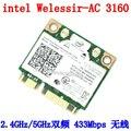 Intel 3160 Dual Band Wireless AC + Bluetooth Mini PCIe карта Поддерживает 2.4 и 5.8 ГГц B/G/N/AC Для INTEL 3160 AC