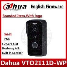 Dahua VTO2111D WP versión en inglés P2P 1MP Wi Fi intercomunicador de Video para chalet estacion al aire libre con logo no VTO2111D W VTH1550CH
