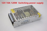 High Quality DC12V 10A 120W S 120 12 Switching Power Supply AC110 220V 15 LED 5050