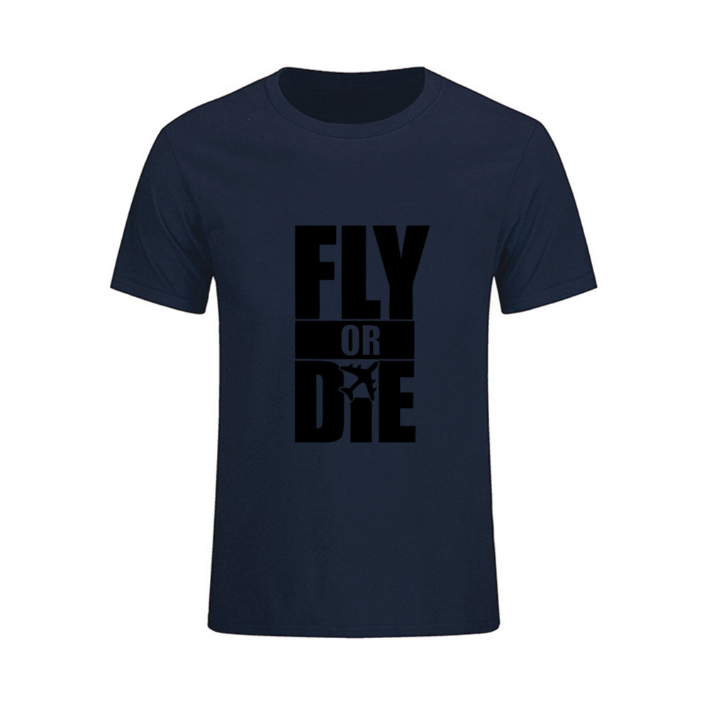 ee826ede31 Men's Round Collar Fly Or Die Airplane Custom Family T Shirts Short T-Shirt  Youth Funny Tee tShirts feyenoord redmond moana trd