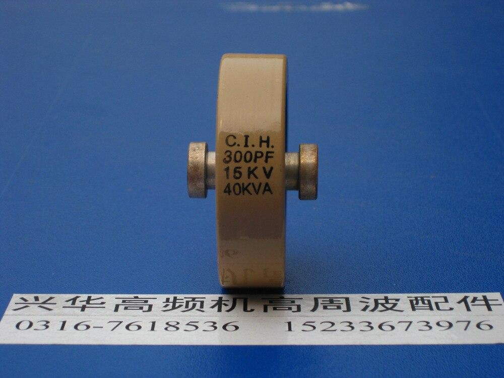 Round ceramics Porcelain high frequency machine  new original high voltage CIH 300PF 15KV 40KVA  цены