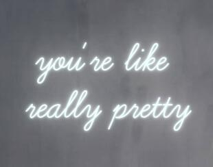 Custom you're like really pretty Glass Neon Light Sign Beer Bar