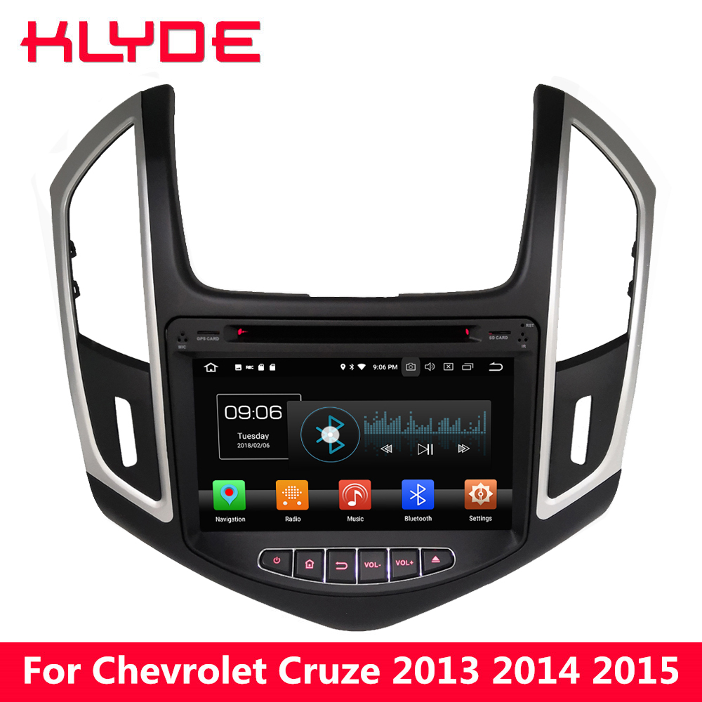 KLYDE 8 Android 8 7.1 4G WIFI Octa Core PX5 4GB RAM 32GB ROM Car DVD Multimedia Player Radio For Chevrolet Cruze 2013 2014 2015 klyde 8 4g wifi android 8 0 octa core px5 4gb ram 32gb rom bt car dvd player radio gps navigation for hyundai elantra 2016 2017