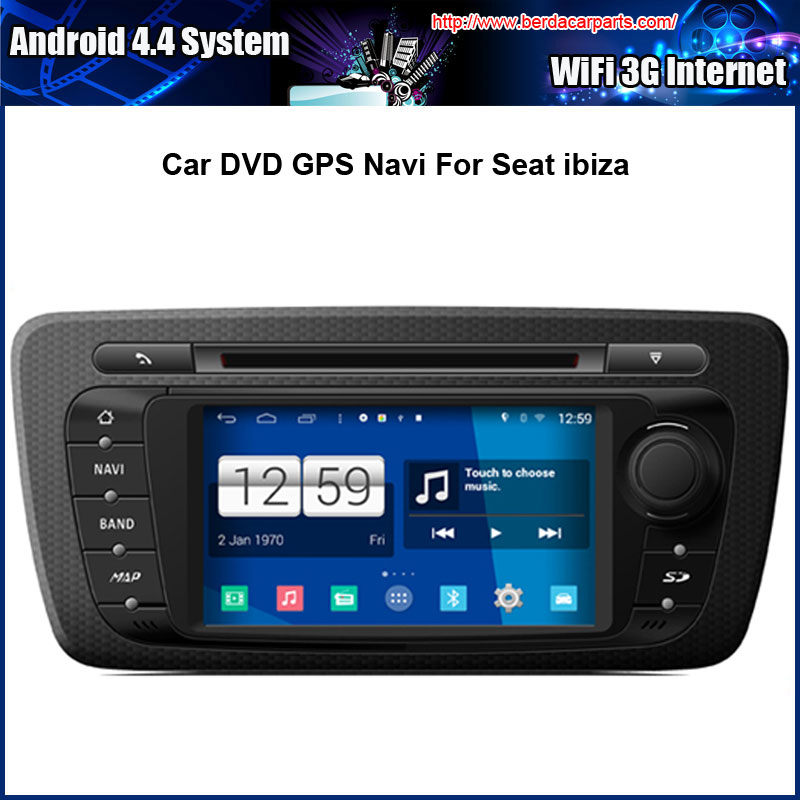 Android 4.4.4 System Car DVD Video Player For SEAT IBIZA With GPS Navigation,Speed 3G, enjoy the Built in WiFi