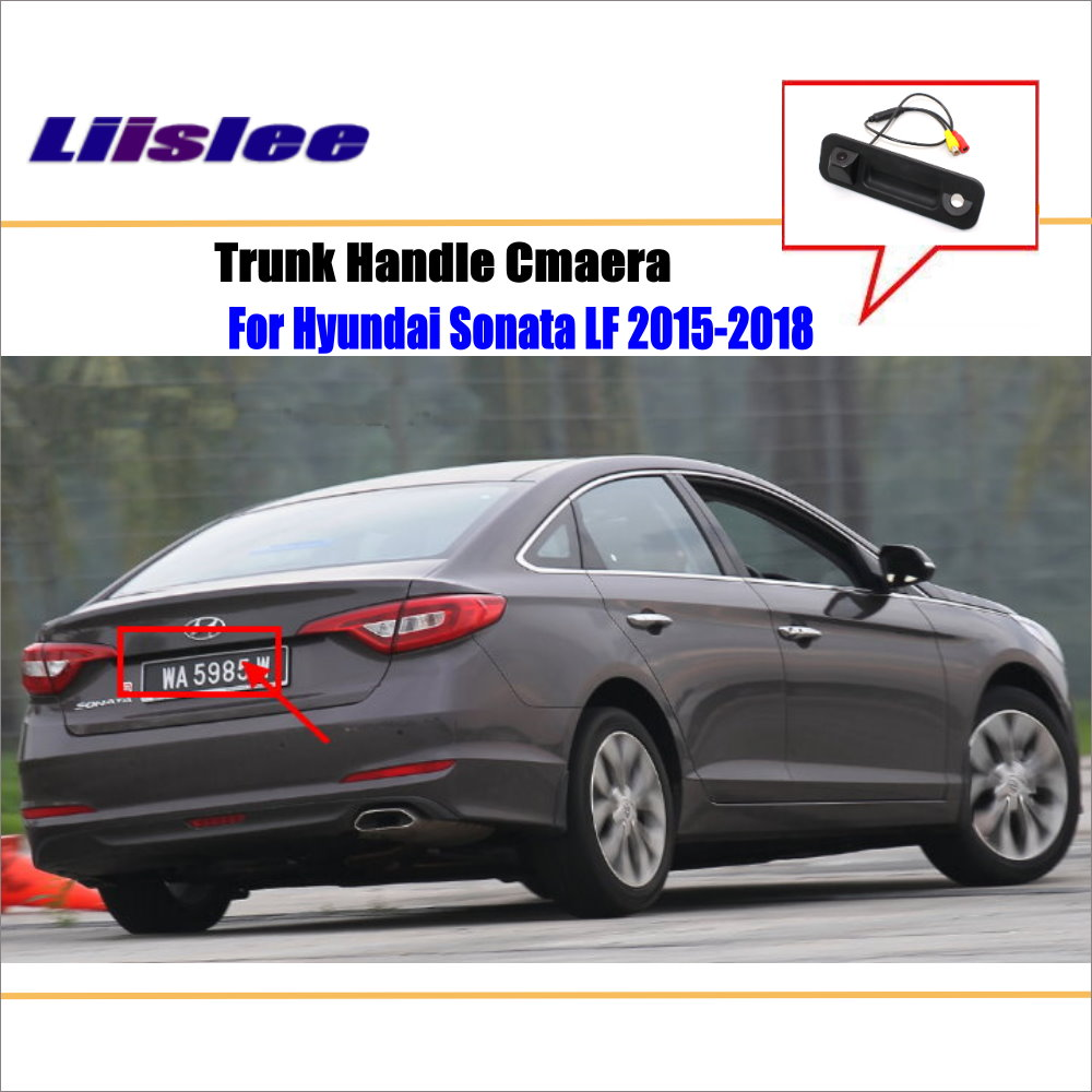 Liislee Car Rear View Camera For Hyundai Sonata Lf New Rise 2015 Wiring Diagram Reverse Reversing Parking 2018 Trunk Handle