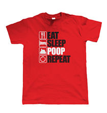 Eat Sleep Poop Repeat Mens Funny T Shirt, Birthday Xmas Gift Dad Toilet Joke Harajuku Tops  Fashion Classic Unique free shipping