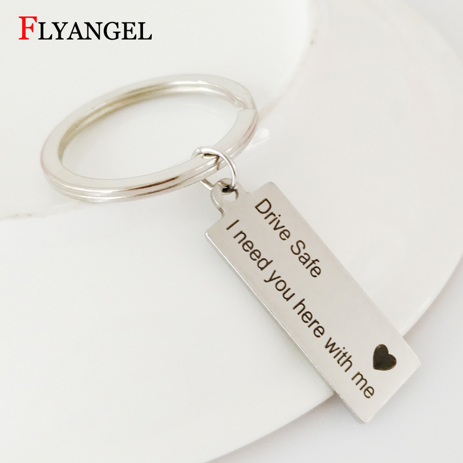 Newest Keyring Gifts Drive Safe I Need You Here With Me Engraved Keychain Jewelry Couples Boyfriend Girlfriend Key Chain Gifts
