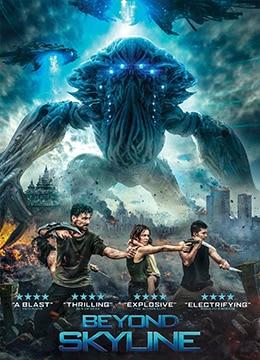 《天际浩劫2》2017年美国,英国,新加坡,印度尼西亚,加拿大,中国大陆动作,科幻,灾难电影在线观看