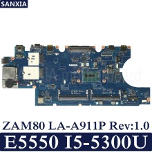 KEFU ZAM80 LA-A911P Rev:1.0 Laptop motherboard for Dell Latitude E5550 Test original mainboard I5-5300U/5200U