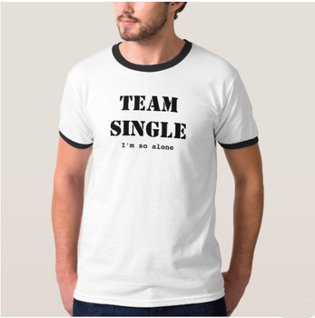 TEAM SINGLE I'm so alone Ringer Tee hipster shirts Tumblr Graphic t-shirt Women men Letter Print t shirt fashion clothing Top